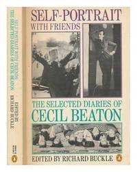 image of Self-Portrait with Friends: The Diaries of Cecil Beaton