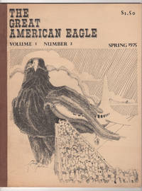 The Great American Eagle, Volume 1, Number 2 (Spring 1975)