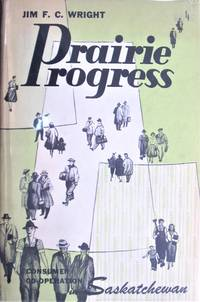 image of Prairie Progress. Consumer Co-Operation in Saskatchewan