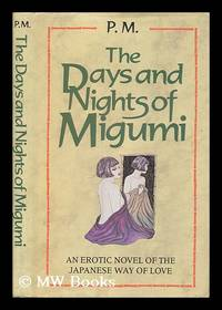 The days and nights of Migumi
