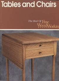 Tables and Chairs  ; Best of Fine Woodworking