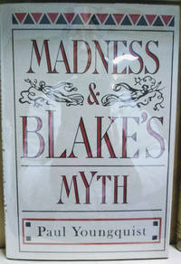 Madness and Blake\'s Myth