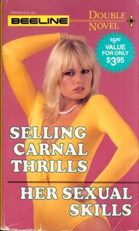 Selling Carnal Thrills  &  Her Sexual Skills   DN-6939