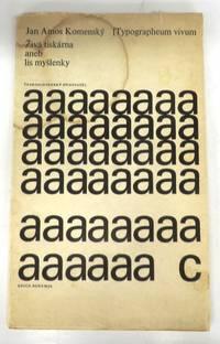 Typographeum vivum. Zivá tiskárna aneb lis myslenky