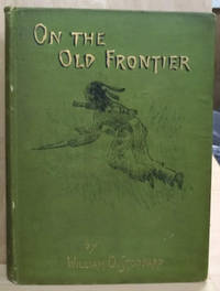 image of On the Old Frontier, Or The Last Raid of the Iroquois