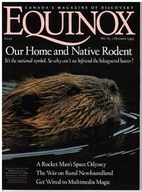 image of EQUINOX SCIENCE MAGAZINE: BEAVERS, ASTRONAUT CHRIS HADFIELD