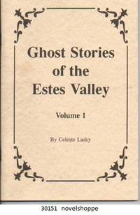 Ghost Stories Of The Estes Valley, Vol.1