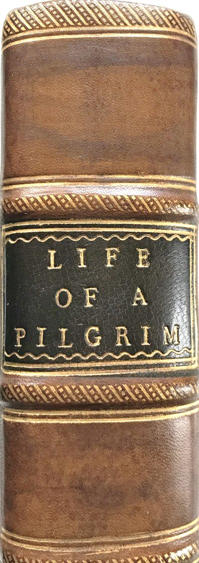 The Life and History of a Pilgrim....