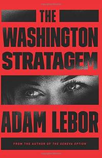 The Washington Stratagem: A Yael Azoulay Novel (Yael Azoulay Series, 2)