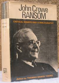 John Crowe Ranson: Critical Essays and a Bibliography