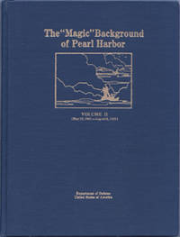 The ''Magic'' Background of Pearl Harbor, Volume II [2] (May 12, 1941 - August 6, 1941)