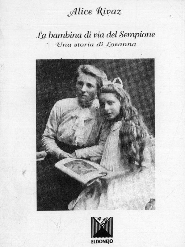 La bambina di via del sempione una storia di losanna by for 1 piani di lusso di una storia