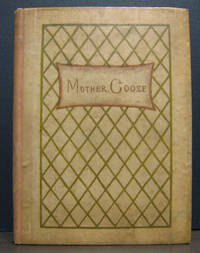 Mother Goose or the Old Nursery Rhymes