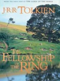 image of The Fellowship of the Ring (The Lord of the Rings, Part 1)