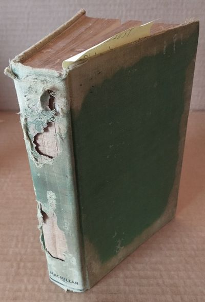 New York: Macmillan, 1926. Hardcover. Octavo; Very Poor Hardcover; Heavily Torn Green spine with Bla...