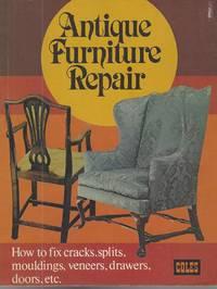 Antique Furniture Repair How to Fix Cracks, Splits, Mouldings, Veneers,  Drawers, Doors, Etc.