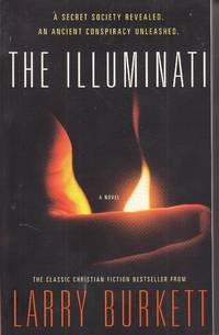 image of The Illuminati A Secret Society Revealed- an Ancient Conspiracy Unleashed