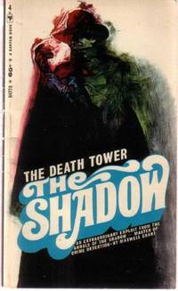 The Death Tower: The Shadow ---by Maxwell Grant