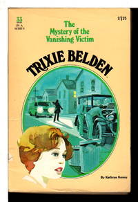 TRIXIE BELDEN: THE MYSTERY OF THE VANISHING VICTIM,  #33.