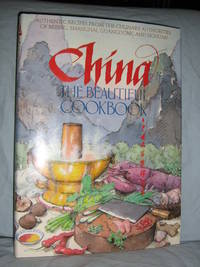 China The Beautiful Cookbook by Sinclair, Kevin - 1986