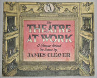image of The Theatre at Work : a glimpse behind the Scenes
