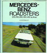 Mercedes-Benz Roadsters: 230,250,280,350, 450 SL & SLC