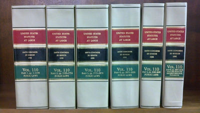 1997. . United States Statutes at Large. Volume 110 (6 bound volumes) 1996. 104th Congress 2d Sessio...