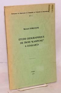 Etude geographique de trois 'kampung' a Djakarta