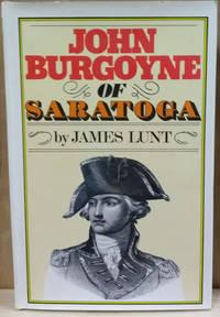 John Burgoyne of Saratoga