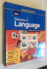 Holt Elements of Language Introductory Course, Grade 6, Teacher's Edition by Judith L Irvin; Lee Odell; John E Warriner - Hardcover - 2009-01-01 - from Once Upon A Time (SKU: 005553)