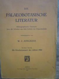 Die Palaeobotanische Literatur. Bibliographische Übersicht über die Arbeiten aus dem Gebiete der Palaeobotanik