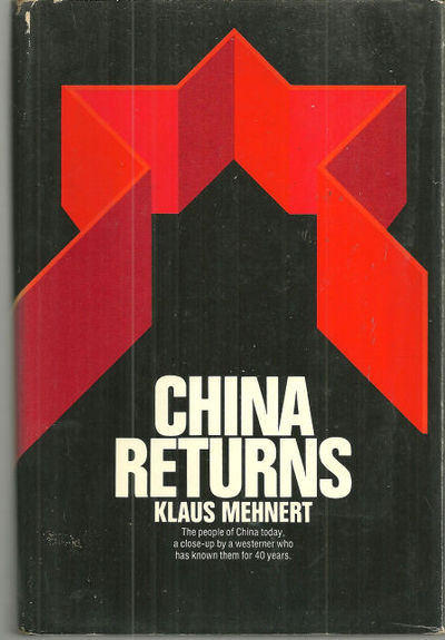CHINA RETURNS, Mehnert, Klaus