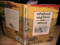 Warriors, Warhogs, and Wisdom: Growing Up in Africa