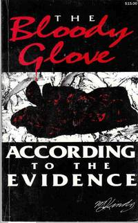 The Bloody Glove: According to the Evidence
