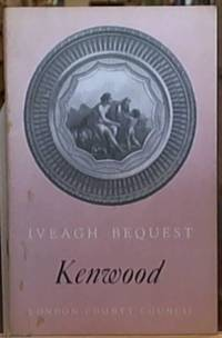 """image of he Iveagh Bequest  """" Kenwood """";  A Short Account Of Its History And Architecture"""