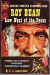 Roy Bean Law West Of the Pecos
