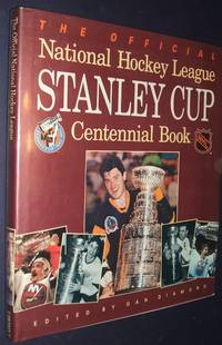 image of The Official National Hockey League Stanley Cup Centennial Book