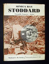 Seneca Ray Stoddard: Versatile Camera-Artist