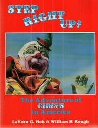 Step Right Up: The Adventure of Circus in America
