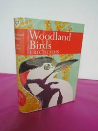 New Naturalist No.  52  WOODLAND BIRDS