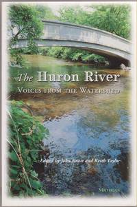 The Huron River:   Voices from the Watershed