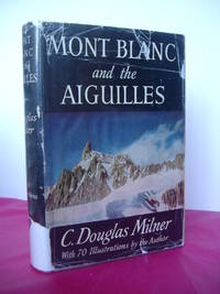 MONT BLANC AND THE AIGUILLES