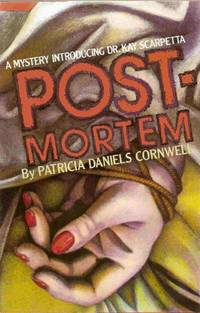 Postmortem: A Mystery Introducing Dr Kay Scarpetta