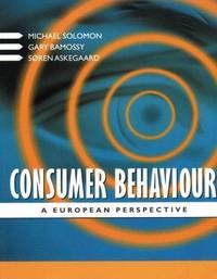 Consumer Behaviour: European Perspective: A European Perspective