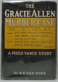 The Gracie Allen Murder Case: A Philo Vance Story