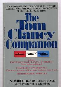 image of THE TOM CLANCY COMPANION [AN IN-DEPTH, INSIDE LOOK AT THE WORK, CAREER AND  PHENOMENAL IMPACT OF THE #1 BESTSELLING AUTHOR]