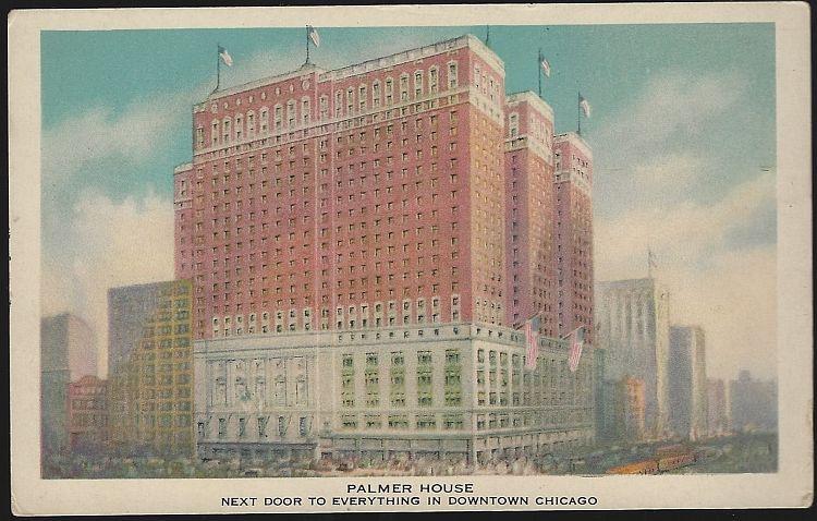 PALMER HOUSE, CHICAGO, ILLINOIS, Postcard