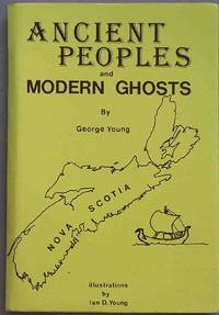 ANCIENT PEOPLES AND MODERN GHOSTS