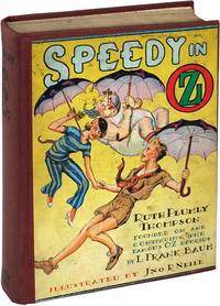 Speedy in Oz (First Edition) by [Baum, L. Frank] Thompson, Ruth Plumly - 1934 - from Royal Books, Inc. and Biblio.com