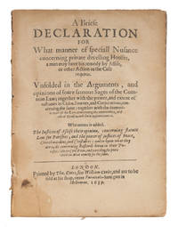 A Briefe Declaration for What Manner of Speciall Nusance Concerning..